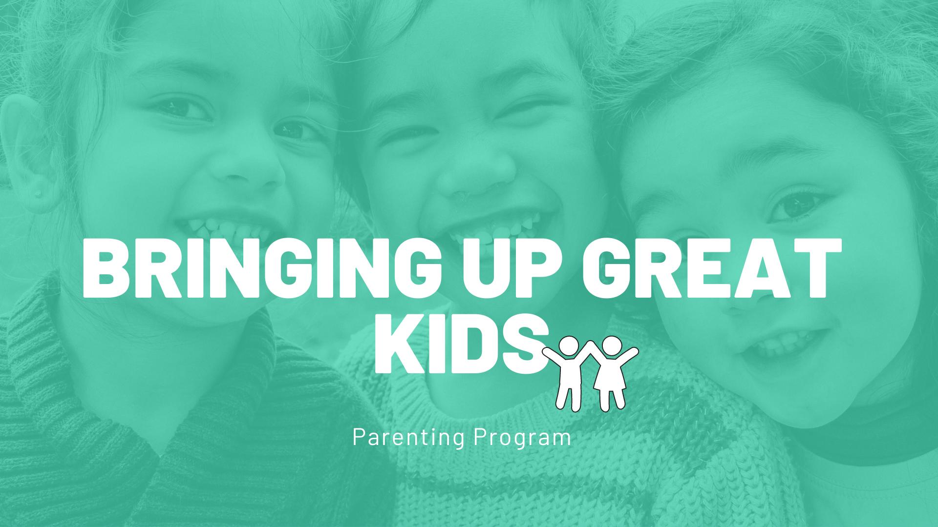 Bringing Up Great Kids